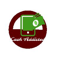 Cash Addicted